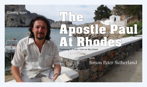 The Apostle Paul at Rhodes - New documentary © 2014 Simon Peter Sutherland