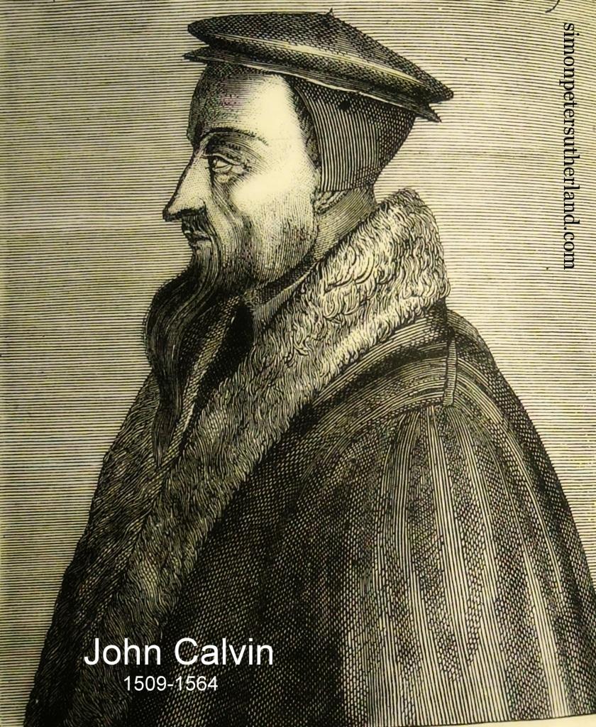 John Calvin © 2017 Simon Peter Sutherland